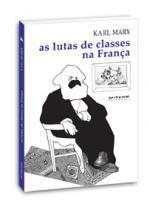 As lutas de classes na França de 1848 a 1850, livro de Karl Marx
