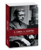 A obra de Sartre - Busca da liberdade e desafio da história, livro de Istv�n M�sz�ros